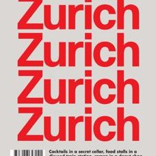 Lost in Zurich* a City Guide curated by locals