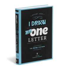 Buch* Every day I draw at least one letter. Inkl. Download für 5 Fonts im Wert von 99 Dollar!